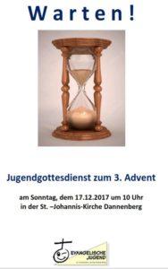 Warten! - Gottesdienst mit der Evangelischen Jugend in Dannenberg am 3. Advent @ St. Johanniskirche Dannenberg | Dannenberg (Elbe) | Niedersachsen | Deutschland