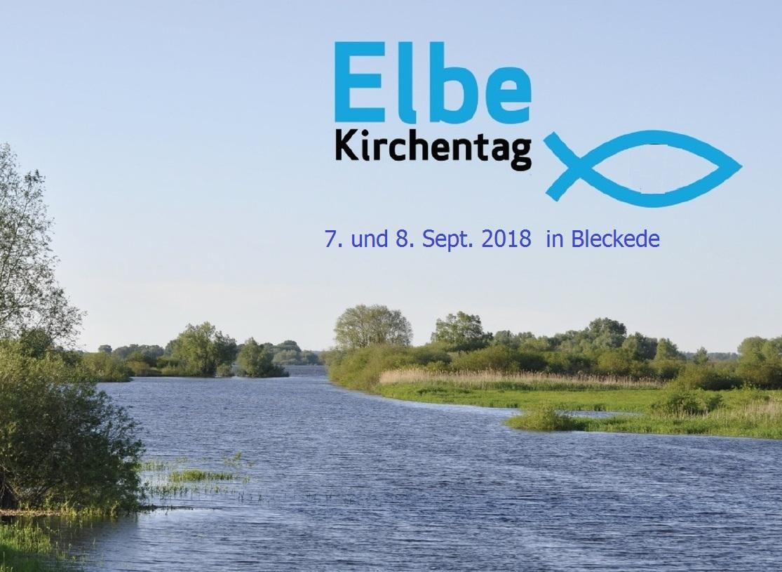 10. Elbe-Kirchentag in Bleckede @ Elbschloß Bleckede | Bleckede | Niedersachsen | Deutschland